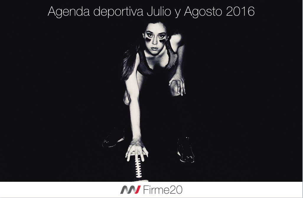 Agenda Deportiva Julio y Agosto 2016